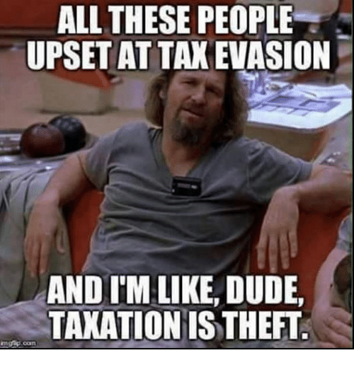 all these people upset at tax evasion and im like 27275369 ✅ 25 best memes about tax evasion tax evasion memes