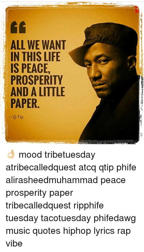 All We Want In This Life Is Peace Prosperity And A Little Paper Q