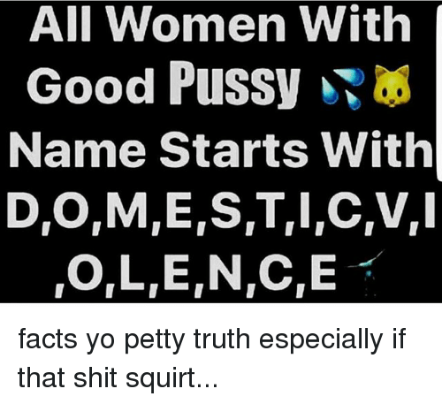 All Women With Good PuSSy Name Starts With DOMESTLcVI OLENCE