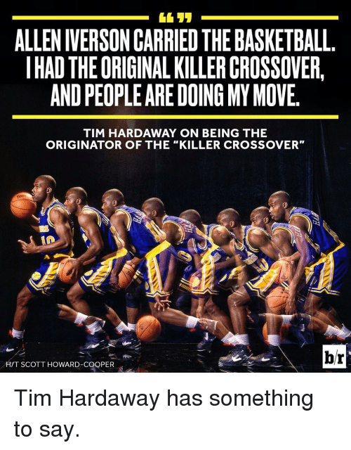"""Sports, The Killers, and Killers: ALLEN IVERSON CARRIED THE BASKETBALL  IHAD THE ORIGINAL KILLERCROSSOVER.  ANDPEOPLE ARE DOING MYMovE  TIM HARDAWAY ON BEING THE  ORIGINATOR OF THE """"KILLER CROSSOVER""""  DNIS  br  H/T SCOTT HOWARD-COOPER Tim Hardaway has something to say."""