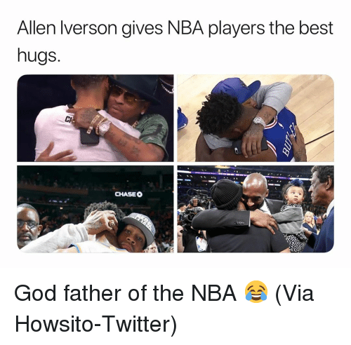 Allen Iverson, Basketball, and God: Allen Iverson gives NBA players the best  hugs.  CHASEO God father of the NBA 😂 (Via Howsito-Twitter)