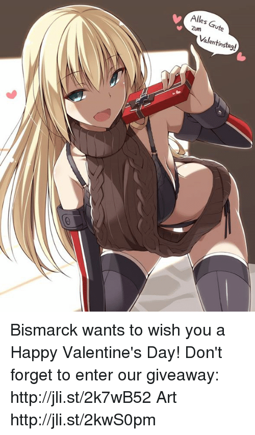 Dank, 🤖, and Bismarck: Alles Gute  Zun  Valentinstag! Bismarck wants to wish you a Happy Valentine's Day! Don't forget to enter our giveaway: http://jli.st/2k7wB52  Art http://jli.st/2kwS0pm