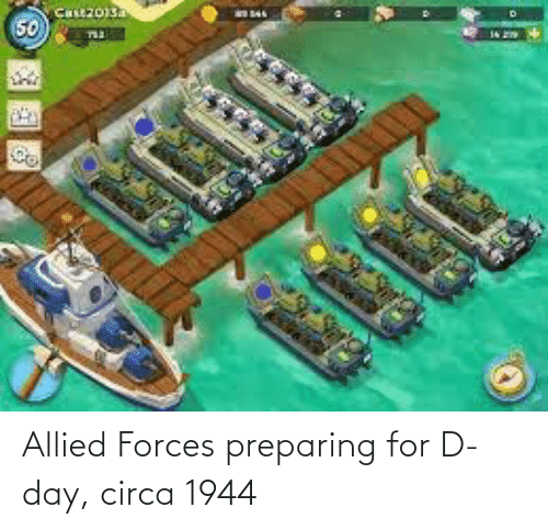 D-Day, Day, and Circa: Allied Forces preparing for D-day, circa 1944