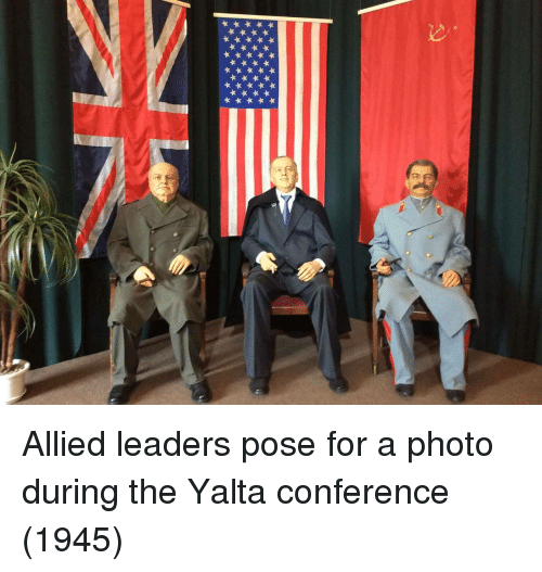 Photo, For, and Yalta: Allied leaders pose for a photo during the Yalta conference (1945)