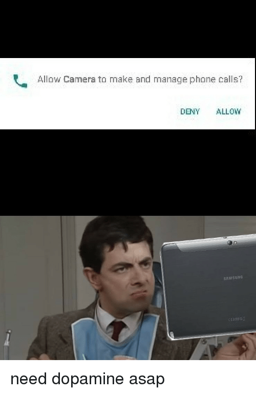 Allow Camera to Make and Manage Phone Calls? DENY ALLOW | Phone Meme