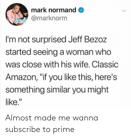 Made, Wanna, and Prime: Almost made me wanna subscribe to prime
