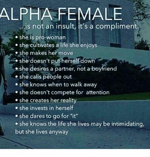 365320c9 ALPHA FEMALE Is Not an Insult It's a Compliment She Is Pro-Woman She ...