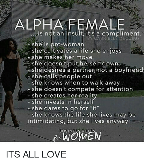 Alpha Female S Not An Insult Its A Compliment Deculus She -8410