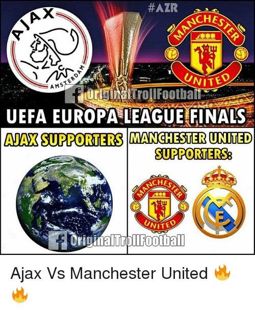 Finals, Memes, and Manchester United:  #ALR  SCHES  UNITED  AMS  UEFA EUROPA LEAGUE FINALS  AJAXSUPPORTERS MANCHESTER UNITED  SUPPORTERS  CHES  UNITED Ajax Vs Manchester United 🔥🔥