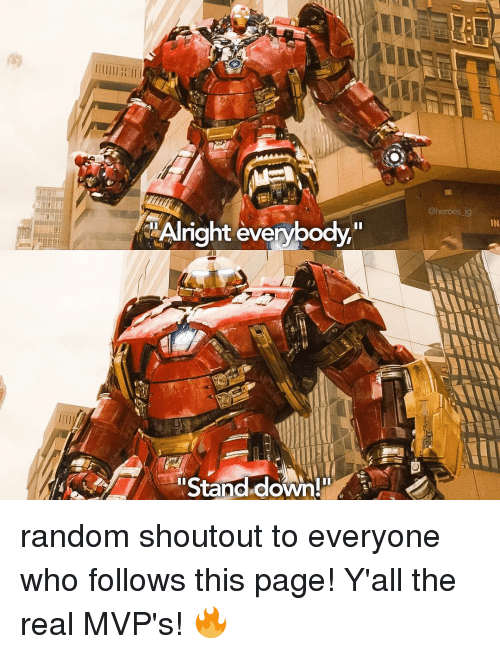 alright everybody stand down in random shoutout to everyone who 15124461 ✅ 25 best memes about stand down stand down memes,Stand Down Meme