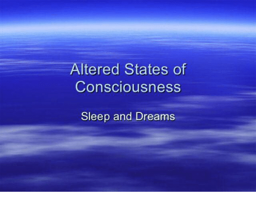 Altered States of Consciousness Sleep and Dreams | Dank Meme on ME ME