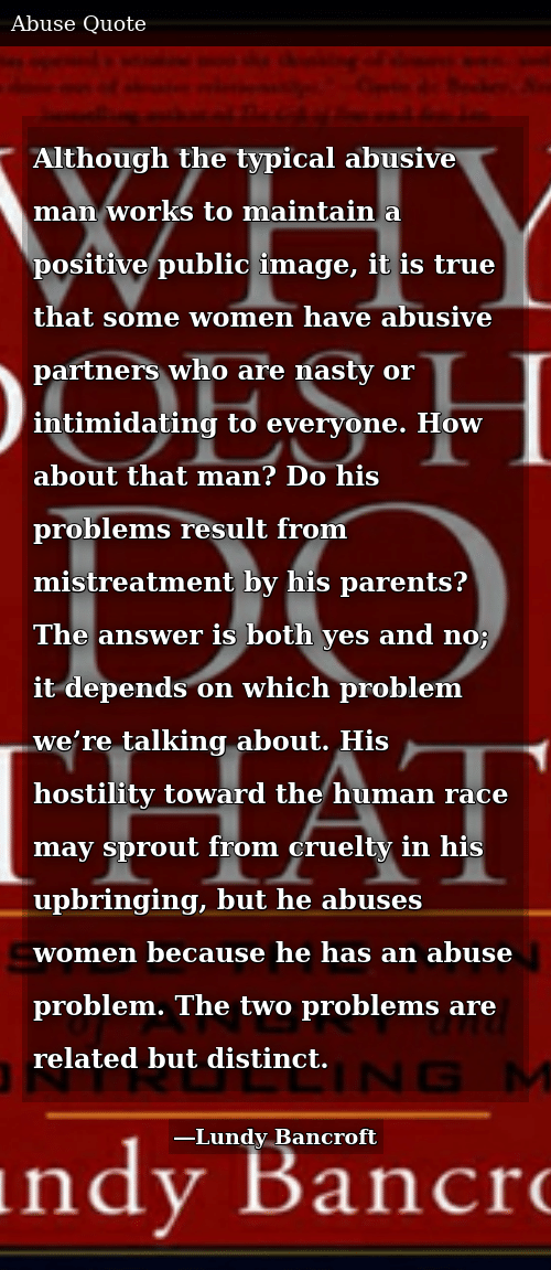 Although the Typical Abusive Man Works to Maintain a ...