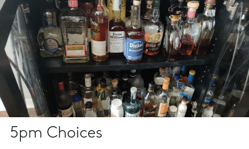 Chill, Fall, and Rey: ALTOS  UI  SING  100 WHI  NGTH  PROOP  NON-CHILL  Tequi  RA  Oses  de  ASC SELECT  RES  chlled  uita  ZON  geroe  TUC  ONES  100% AGANE  ANE  FFALO  Evan  Williams  BOTTLED-IN-BONI  EJO  ESTD  GEORGE  CASA  NOBLE  100 PROOF  SINGLE DISTILLERY  D.S PKYI  Dicke UFFALO T  KENTUCKY  Straight  BOURBON  Whishey  cx DiSmuLERY  OLMECA ALTOS  TENNESS  ottled in Bo  vHISTY  Mbco  100% AGAVE  STRAIGHT BOURSO  CRYSTAL  REPOSADO TEQUILA  WHISKEY  ecane  IS208  Tenis Hemainde  HECHO EN MEXICO 1.75L 40%ALC/VOL  HOTTLED UNDER US COVT SUTERVISION 5% ALC  des  CASCADE HOLLOW OISTILLE  TULLAHOMA TENNES  50% ALCIVOLL00 PRO  DISTILLED AND CHARCOAL MEC  COCK  ART  DAVE  tves  IR  Pa  DsRON  SLOWAGER  1890  STIR  VEE BROTHES  TRUE COFFEE LIQUO  TRIP  Hrd and  ALE N  1ZIEC  BI  FUEGO  EIMADASLAND  REY K  ANEJO CLASIC  e4  DISTILLING SEASON-FALL 2005  14-DE 5pm Choices