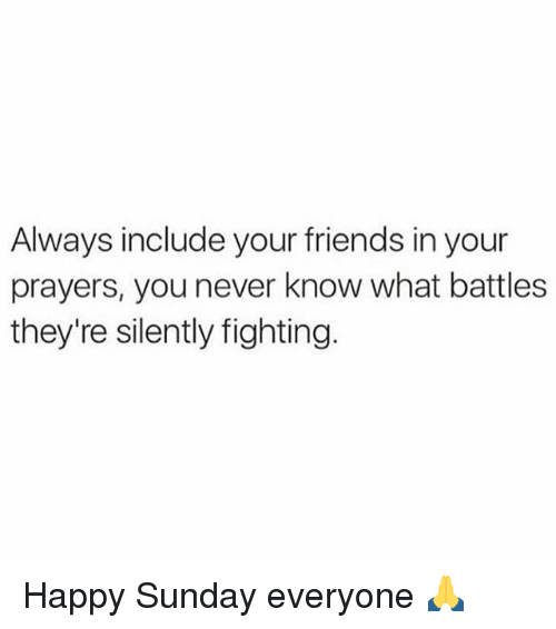 Always include your friends in your prayers you never know what memes prayer and always include your friends in your prayers you thecheapjerseys Images