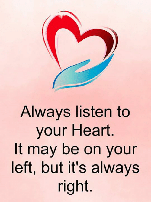 Memes, Heart, And 🤖: Always Listen To Your Heart It May Be On