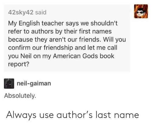 Name, Last Name, and Use: Always use author's last name