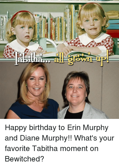 am all 010 happy birthday to erin murphy and diane murphy whats 23158435 am all 010 happy birthday to erin murphy and diane murphy!! what's