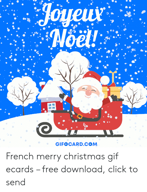 Merry Christmas Images Free Download.Amahof Noel Gifocardcom French Merry Christmas Gif Ecards