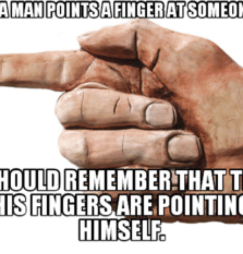Aman Pontsafingeratsomeon Hould Remember That T Is Pointing Himself