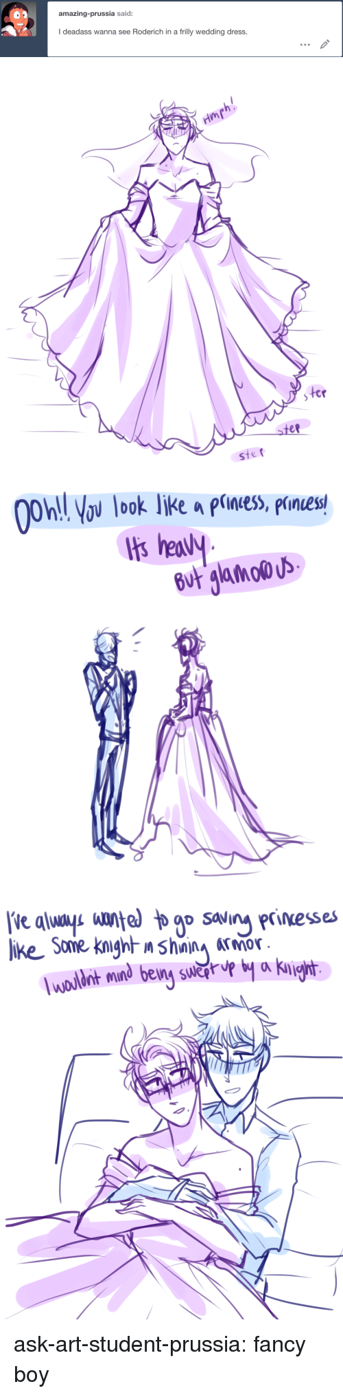 Target, Tumblr, and Blog: amazing-prussia said:  I deadass wanna see Roderich in a frilly wedding dress.   ep   On ov look liKe a piness, prnes  b0   nt mind being swǎrup by a Kni ask-art-student-prussia:  fancy boy
