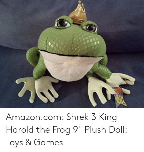 Amazoncom Shrek 3 King Harold The Frog 9 Plush Doll Toys Games Amazon Meme On Me Me