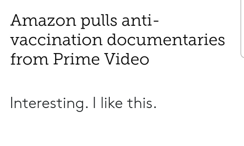 Amazon Pulls Anti- Vaccination Documentaries From Prime
