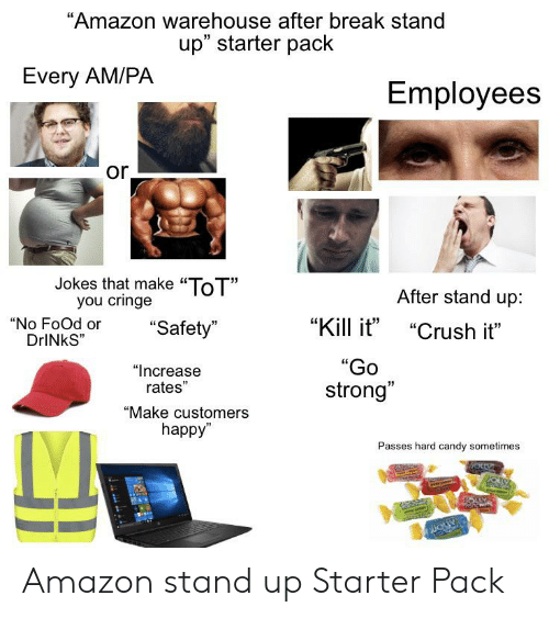 Employees Clients Happy: Amazon Warehouse After Break Stand Up Starter Pack Every