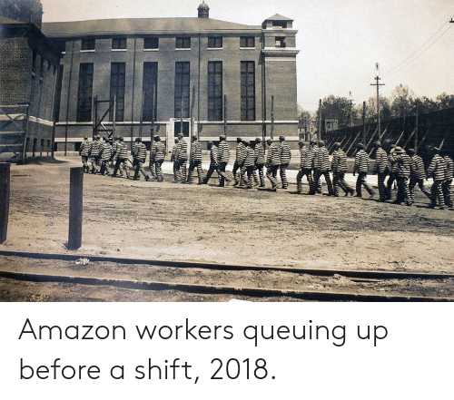 Amazon, Shift, and Before: Amazon workers queuing up before a shift, 2018.