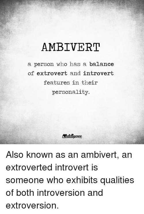 AMBIVERT a Person Who Has a Balance of Extrovert and Introvert