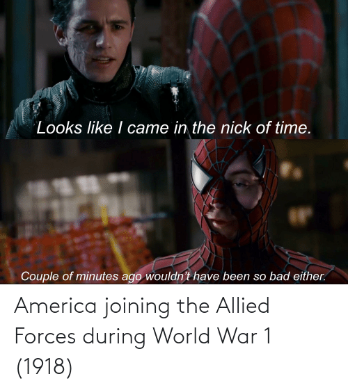 America, World, and World War 1: America joining the Allied Forces during World War 1 (1918)