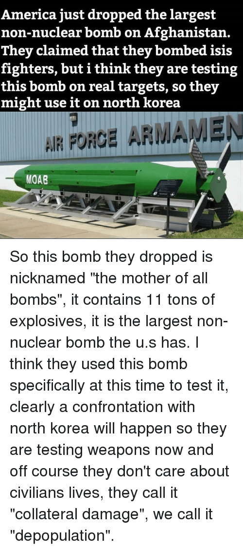 The Collateral Damage Of Testing >> America Just Dropped The Largest Non Nuclear Bomb On Afghanistan