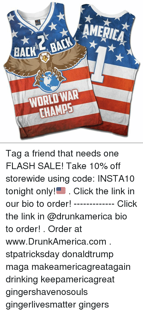 AMERICA WORLD WAR CHAMPS Tag a Friend That Needs One FLASH