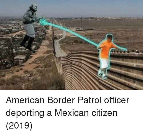 American, Mexican, and Citizen: American Border Patrol officer deporting a Mexican citizen (2019)