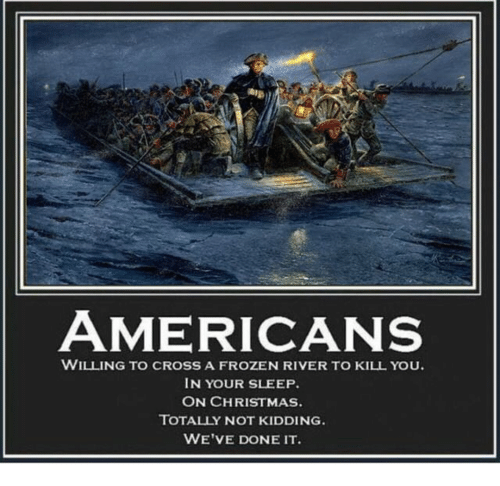 AMERICANS WILLING TO CROSS a FROZEN RIVER TO KILL YOU IN YOUR ...