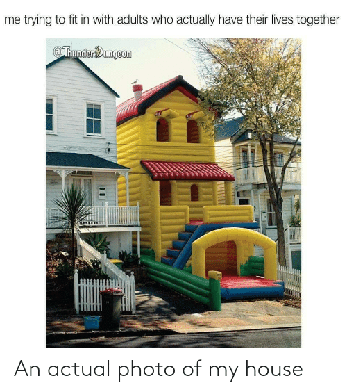 My House, House, and Photo: An actual photo of my house