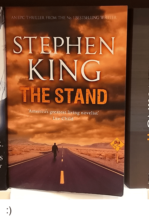 Anime, Thriller, and Living: AN EPIC THRILLER FROM THE No. 1 BESTSELLING WRITER  KING  THE STAND  America's greatest living novelist  Lee Child
