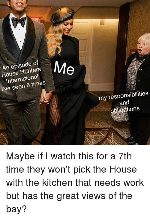 25 Best Memes About House Hunters House Hunters Memes