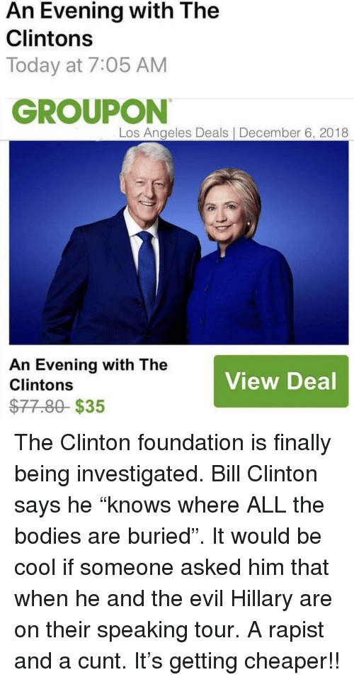 An Evening With the Clintons Today at 705 AM GROUPON Los