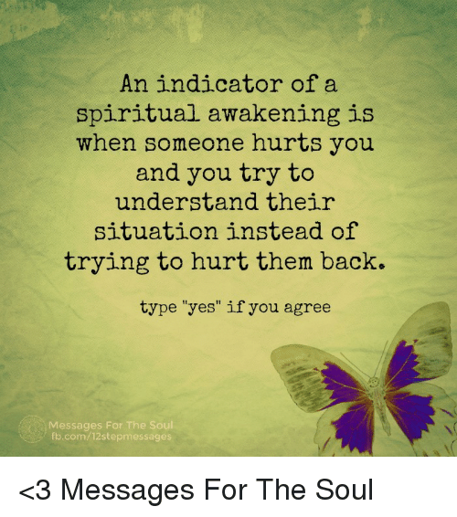 An Indicator of a Spiritual Awakening Is When Someone Hurts