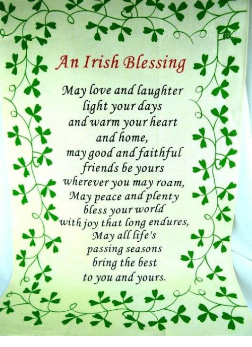 An Irish BlessingY May Love And Laughter Light Your Days And Warm Simple Irish Proverbs About Love