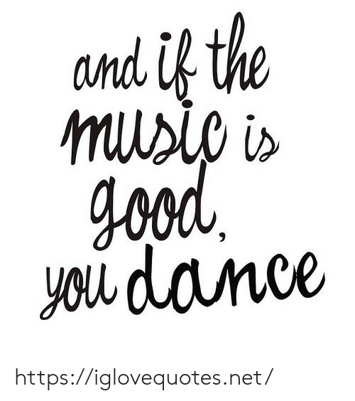 Dance, Net, and You: and ựthe  you dance https://iglovequotes.net/