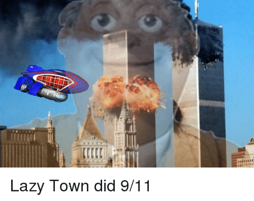 Lazytown Is A Meme Goldmine With Images Lazy Town Memes
