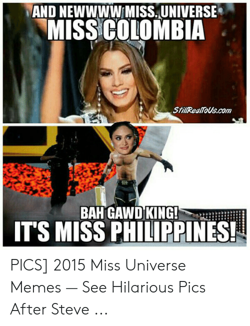 Christmas Memes Philippines.And Newwww Missuniverse Miss Colombia Stillrealtouscom Bah