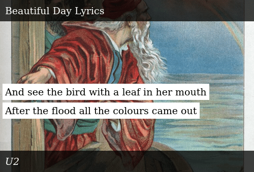 And See the Bird With a Leaf in Her Mouth After the Flood All the