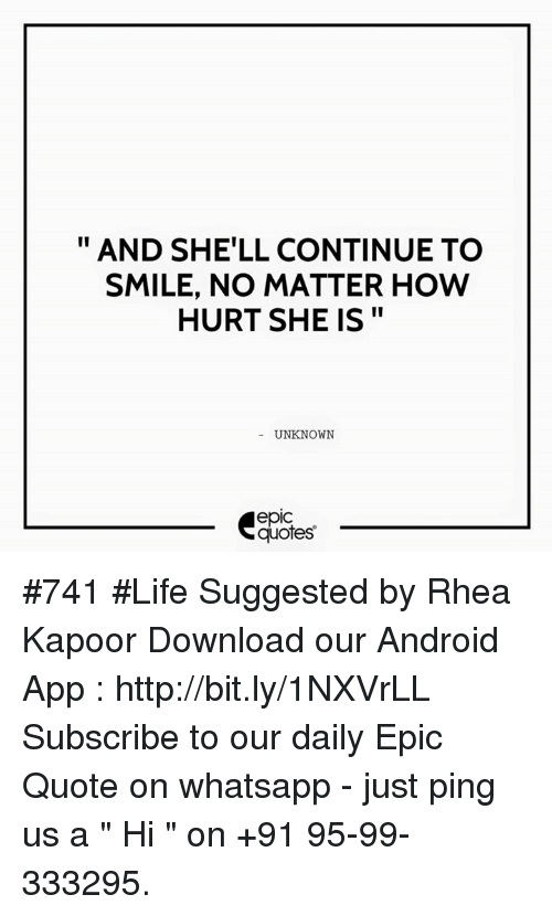 And Shell Continue To Smile No Matter How Hurt She Is Unknown Quotes