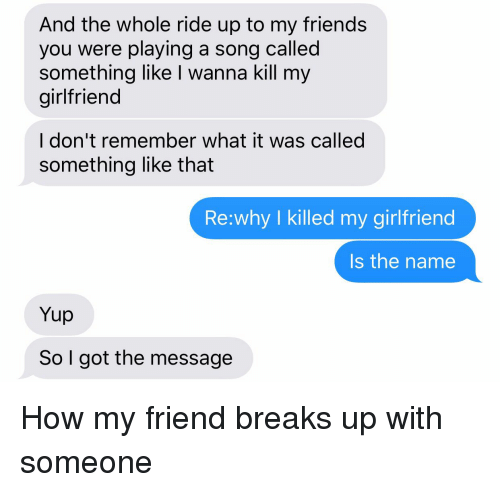 how can i break up with my girlfriend
