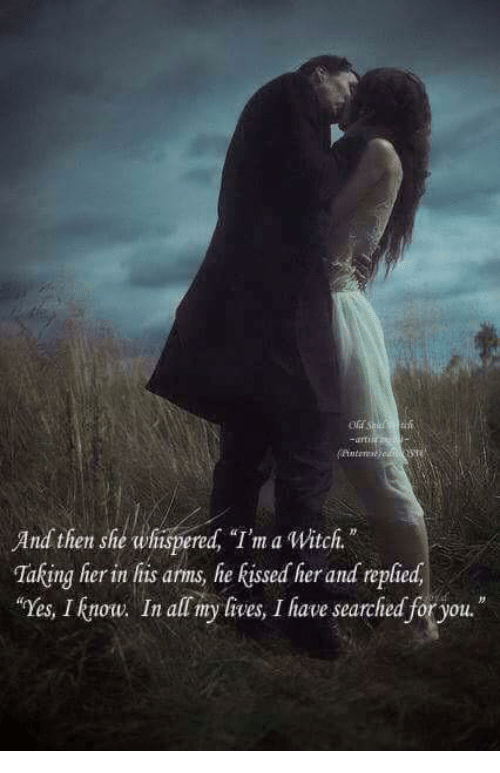 And Then She Whispered I'm a Witch N Taking Her in His