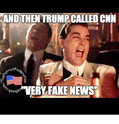 "cnn.com, Fake, and Memes: AND THEN TRUMP  CNN  ootriotFe  O  Toyood ""VERY FAKE NEWS"