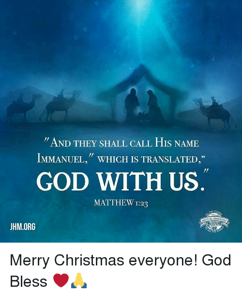 memes translate and translation and they shall call his name immanuel which merry christmas everyone