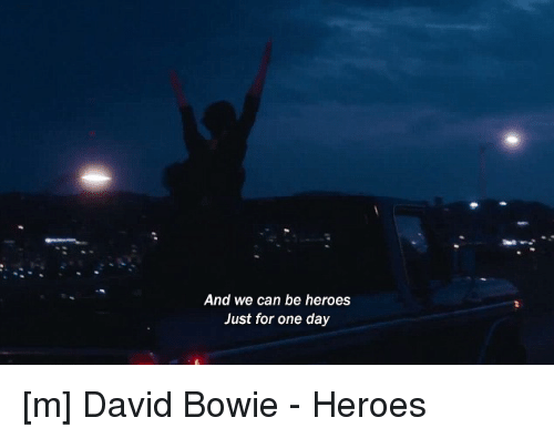 we could be heroes just for one day lyrics
